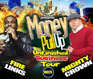 Mighty Crown & Fire Links Tour