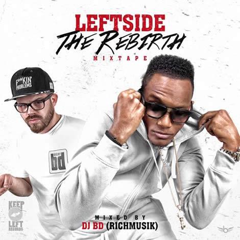LeftSide The Rebirth Mixtape @LeftSidedrevil