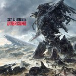 Dubrising by Sly & Robbie