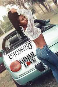 Reggae ssingle by Chudney J 'Gimme Love'