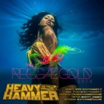 Reggae Gold 2k14 - Heavy Hammer Mix