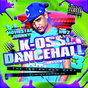 K-OSS - dancehall mixtape hosted by moviestar johnny