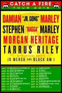 catch a fire tour 2015 - morgan heritage, damian marley, tarrus riley